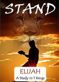 Elijah: A Study in 1 Kings